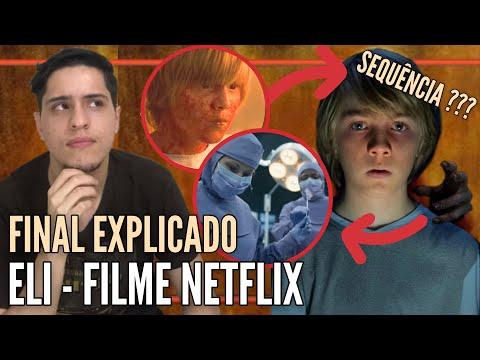 ELI - Filme Netflix | Final Explicado + Continuação (Demônio/ Freira/ Morte/ Doença!)