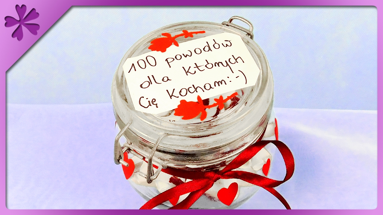 Diy Valentine S Day Jar 100 Reasons Why I Love You Eng Subtitles Speed Up 310 Youtube