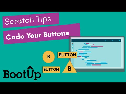 Scratch Tips - Code Your Buttons