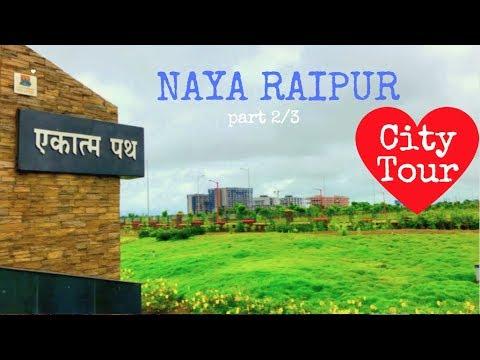 NAYA RAIPUR City Tour PART 2/3