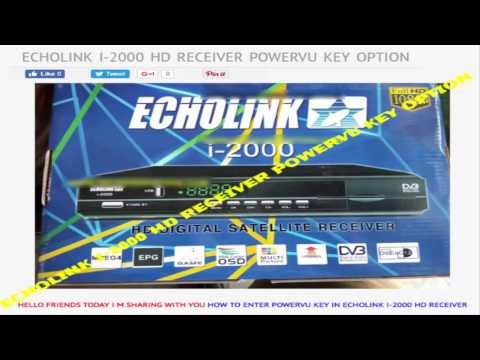 All Echolink HD Receivers New Power vu keys Software in one post