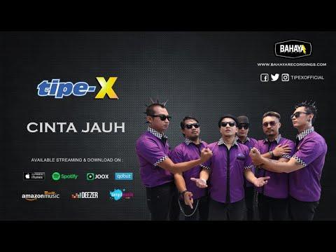 Download Tipe-X – Cinta Jauh Mp3 (5.0 MB)
