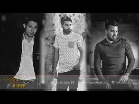 Macrobeatz [ Alper ] ft. Arsız Bela  Asrın Hasret akşamı