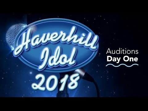 Haverhill Idol 2018: Auditions - Day 1