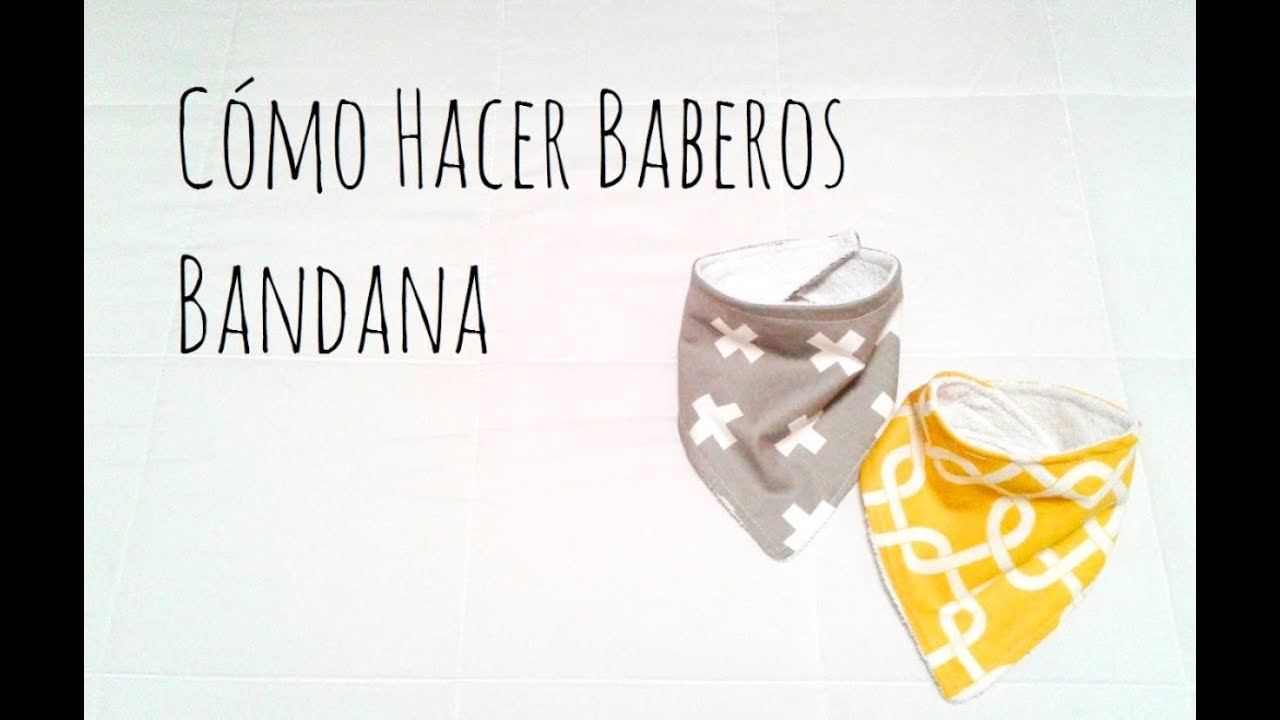 Cómo Hacer Baberos Bandana para Bebés - YouTube