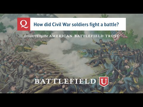 How Did Civil War Soldiers Fight A Battle?