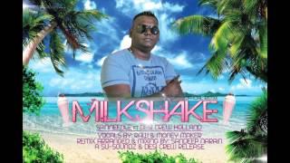 MILKSHAKE (OFFICIAL REMIX) - SPINNEEDLE FT DESICRWHOLLAND