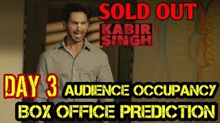 KABIR SINGH BOX OFFICE COLLECTION DAY 3 | PREDICTION | AUDIENCE OCCUPANCY | SHAHID KAPOOR | SOLD OUT