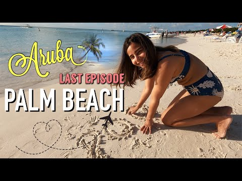 Last Day at Palm Beach Aruba | Best Spots To Eat, Chill at Marriott Resort