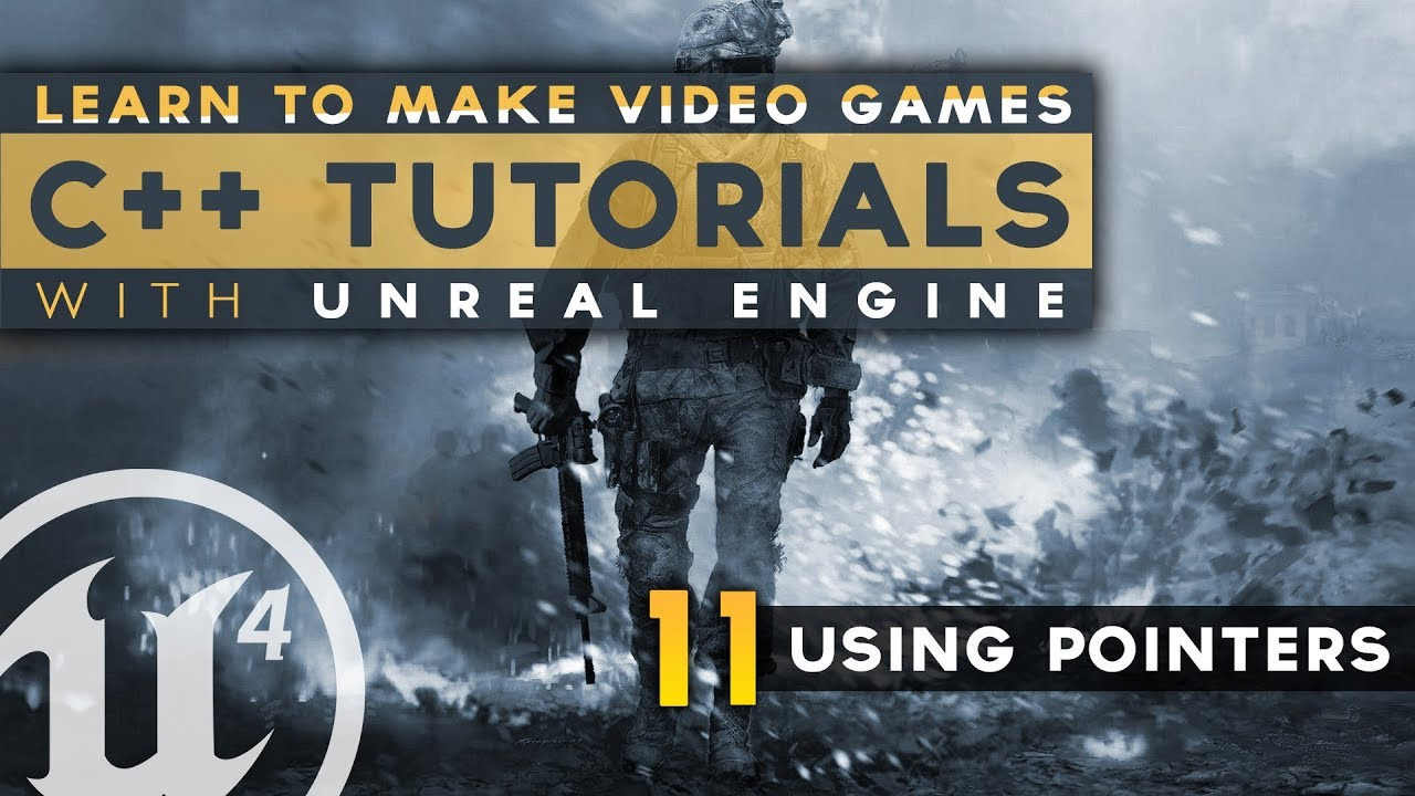 Using Pointers - #11 C++ Fundamentals with Unreal Engine 4