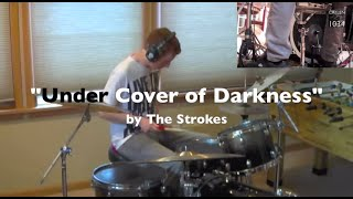 The Strokes - Under Cover of Darkness Drum Cover