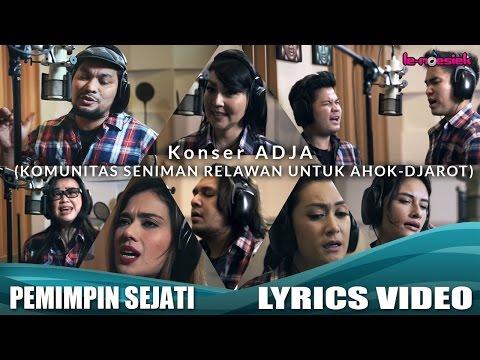 Konser ADJA - Pemimpin Sejati (Official Lyric Video)