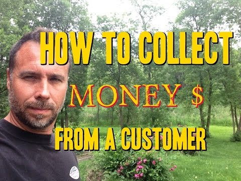 How to Collect Money From a Customer