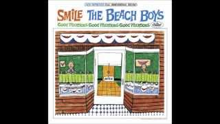 The Beach Boys - Good Vibrations: Western, Part 1 (The SMiLE Sessions [Disc 5])