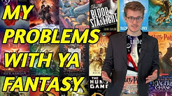 My Problem With YA Fantasy - PT. 2 (Lies & Limitations)