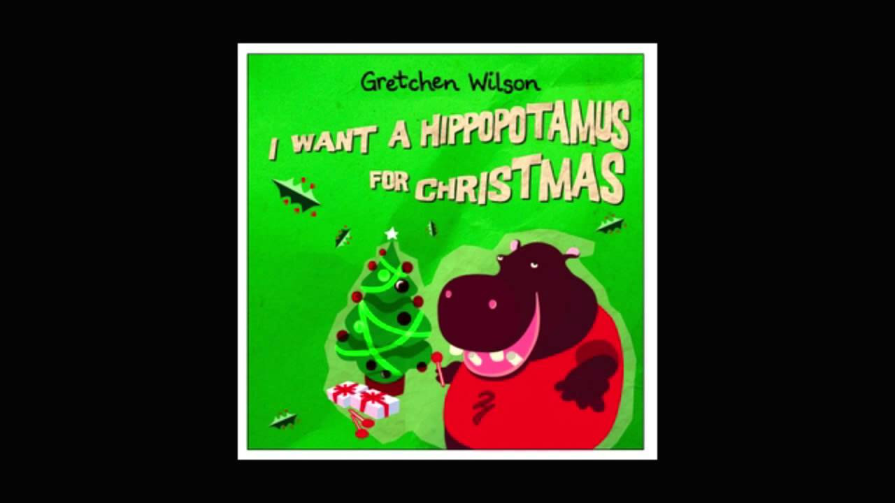 Gretchen Wilson - I Want A Hippopotamus For Christmas - YouTube