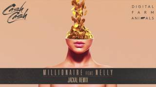 Cash Cash & Digital Farm Animals - Millionaire (feat. Nelly) [Jackal Remix]