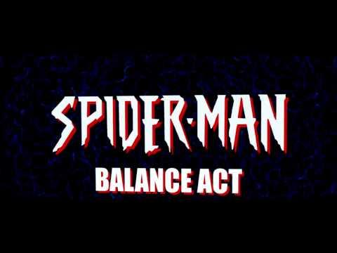 SPIDER-MAN BALANCE ACT OFFICIAL PROMO