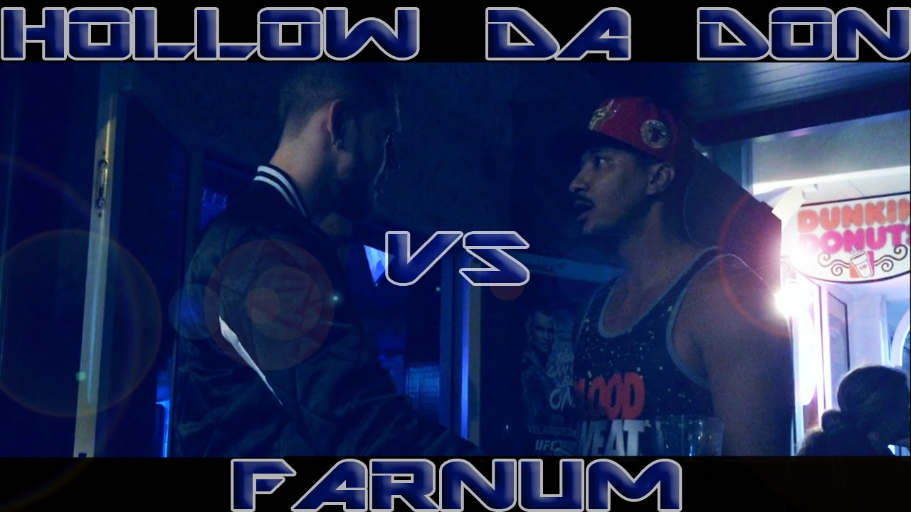 Farnum destroys hollow da don rapattacks vol youtube
