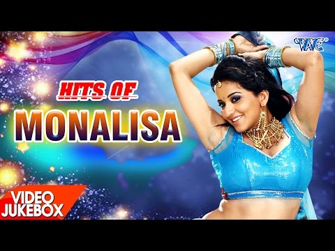 HITS OF Monalisa - Video JukeBOX - Bhojpuri Hot Songs 2017 New