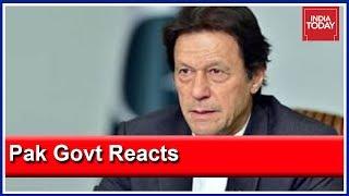 Pakistan Govt Vows To Retaliate To Air Strikes By India, Imran Khan Calls Emergency Meet