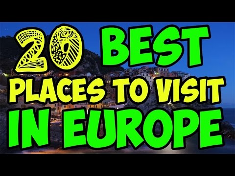20 Best Places to Visit in Europe | Places to Visit in Europe | 20 Best Places to Visit in Europe