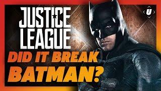 How Justice League Broke Batman