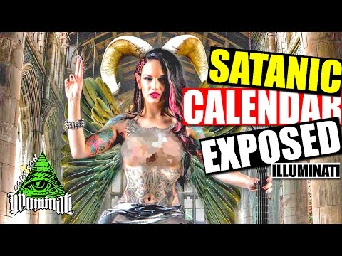 ILLUMINATI'S SATANIC CALENDAR EXPOSED