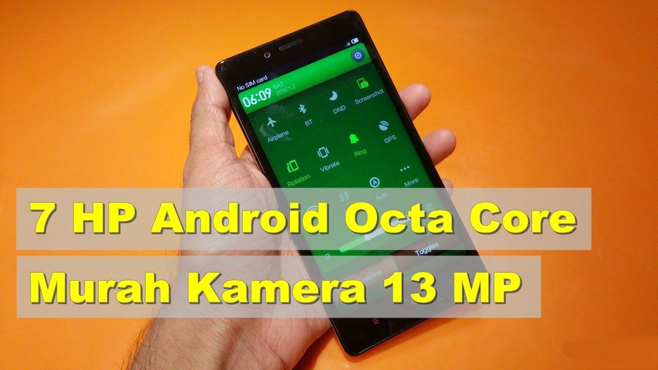 7 Hp Android Octa Core Murah Kamera 13 Mp Smartphone Termurah Dan Terbaik Di Indonesia
