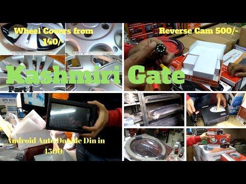 Cheapest car audio | wheel covers | window visors | basstube | foglamps | Kashmiri Gate Part 1