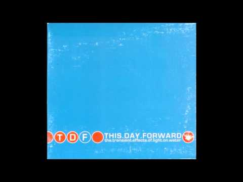 THIS DAY FORWARD End of August