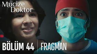 Mucize Doktor 44. Bölüm Fragmanı