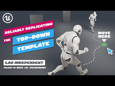 How to reliably replicate the topdown template | Tutorial | AI | Multiplayer - Replication | UE 4.26