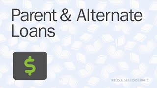 Parent & Alternate Loans