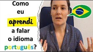 como eu aprendi a falar o idioma português?