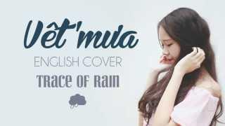 Repeat youtube video Vết Mưa (Vũ Cát Tường) English Acoustic Cover - Trace of Rain
