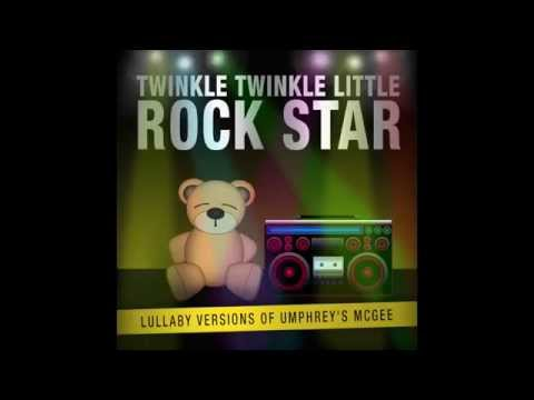 In the Kitchen Lullaby Versions of Umphrey's McGee by Twinkle Twinkle Little Rock Star
