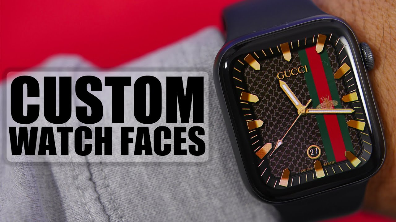 Download Custom Apple Watch Faces - Rolex, Gucci & More !