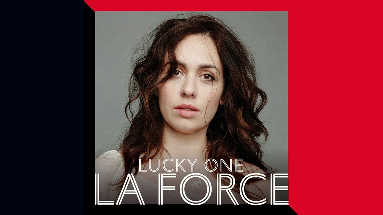 La Force - Lucky One (Official Audio)