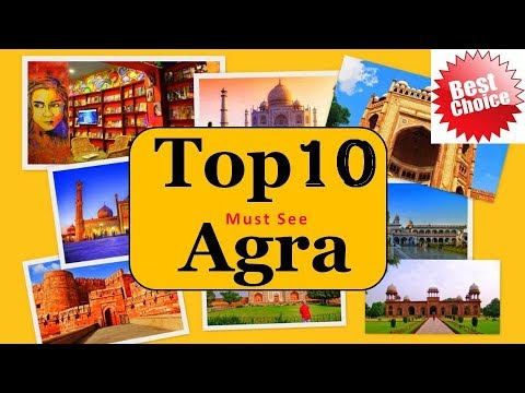 Agra Tourism   Famous 10 Places To Visit In Agra Tour