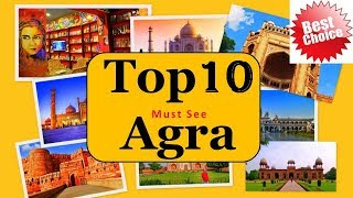 Agra Tourism | Famous 10 Places to Visit in Agra Tour