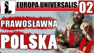 Polska Prawosławna | Europa Universalis 4 PL | Patch 1.27 | 02