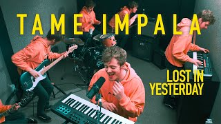 Tame Impala - Lost In Yesterday (Looping Cover)