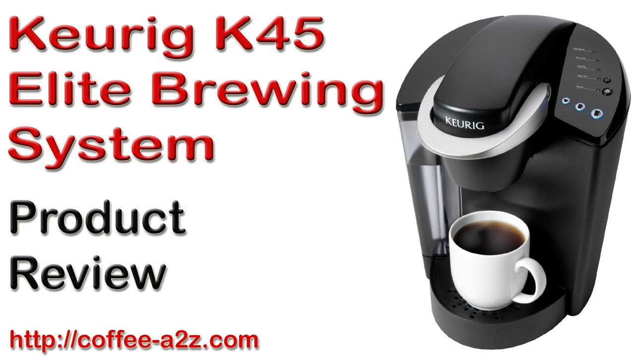 keurig k 45 elite brewing system that also makes tea and hot chocolate as well as cold drinks review youtube - Keurig Elite K45
