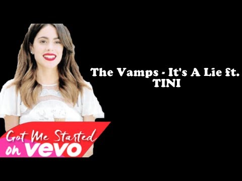 The Vamps - It's A Lie ft. TINI (Audio) (lyric)