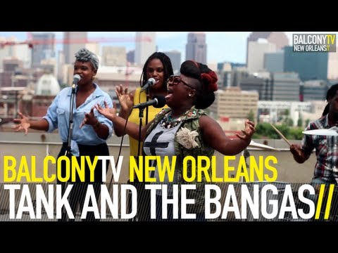 TANK AND THE BANGAS - BOXES (BalconyTV)