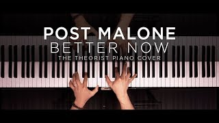 Download Post Malone - Better Now | The Theorist Piano Cover Mp3 and Videos
