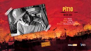 Repeat youtube video Pit10 - Nehir Gibi (Official Audio)
