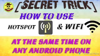 How to use Hotspot & Wifi at Same Time on Any Android Phone | TricksWala
