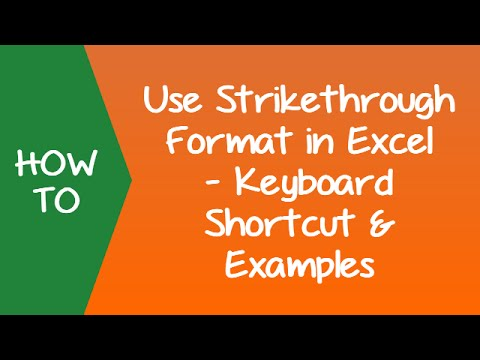 Unit 32 - How to Use Strikethrough in Excel Keyboard Shortcut and Examples